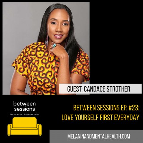 Session 23: Love Yourself First Everyday with QueenLyfe Inc.