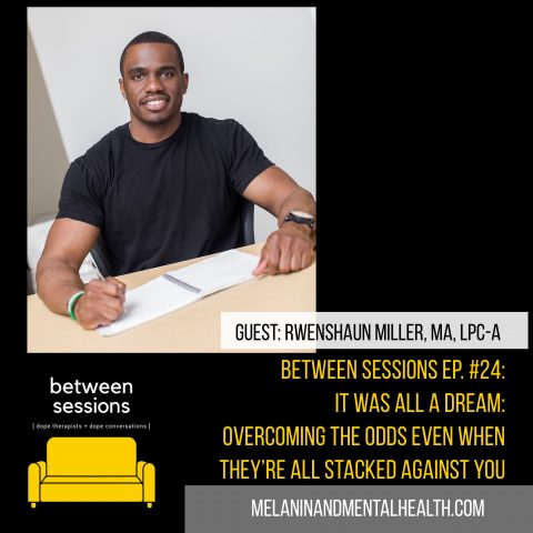 Session 24: It Was All a Dream- Overcoming the Odds Even When They're Stacked Against You