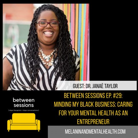 Session 29: Caring For Your Mental Health as an Entrepreneur