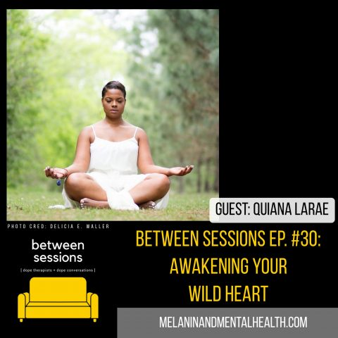 Session 30: Awakening Your Wild Heart