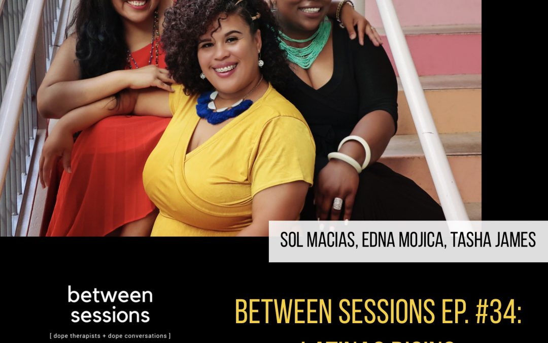 Session 34: Latinas Rising