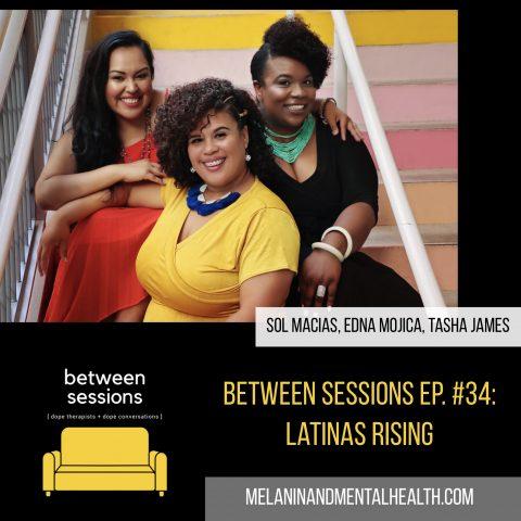 Session 34: Latinas Rising