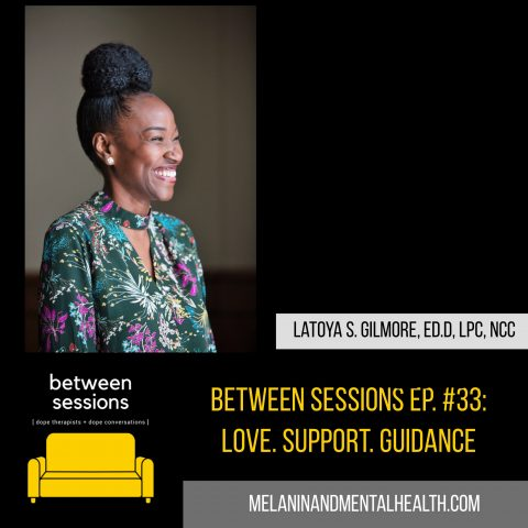 Session 33: Love. Support. Guidance