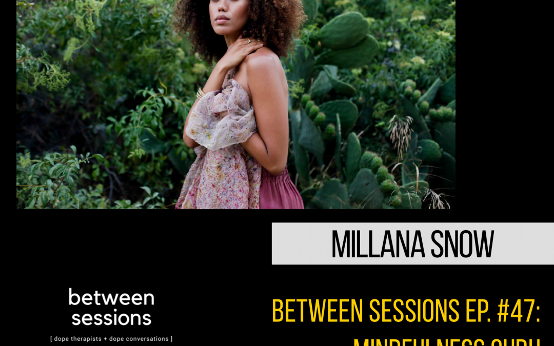 Session 48: Healer & Founder of WellnessOfficial.co with Millana Snow