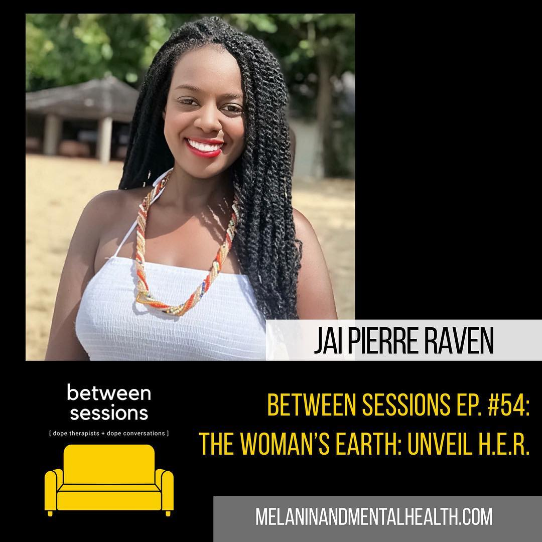 Session 50: The Woman's Earth- Unveil H.E.R.