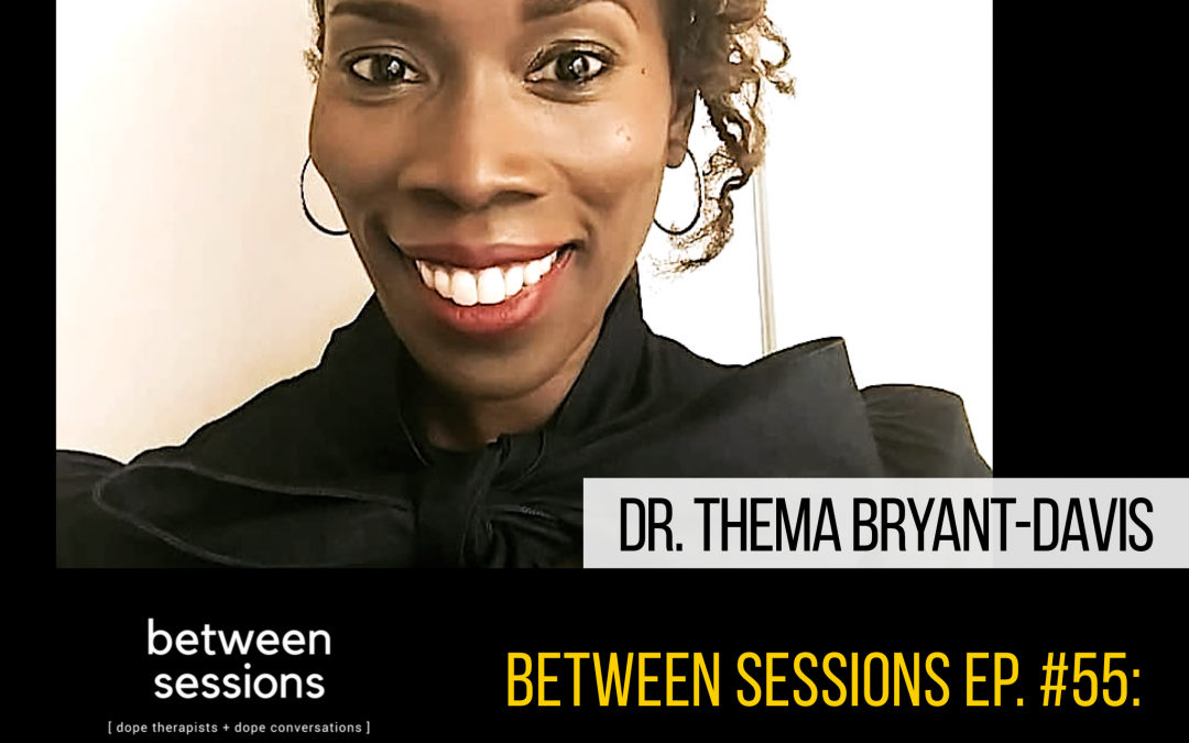 Session 55: Successful Relationships with Dr. Therma Bryant-Davis