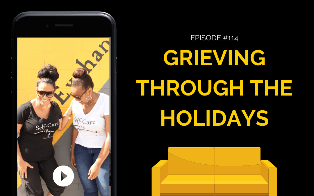 Session 114: Grieving During the Holidays
